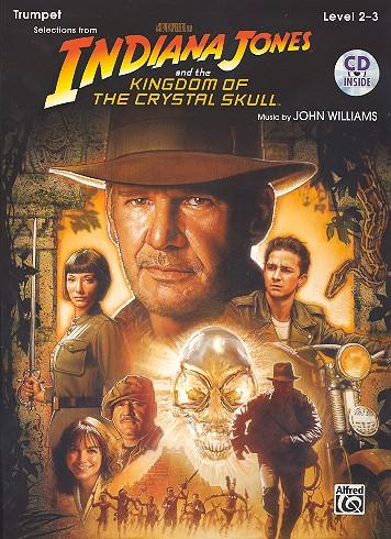 Indiana Jones and the Kingdom of the crystal Skull (+CD): for trumpet
