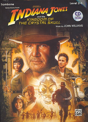 Indiana Jones and the Kingdom of the crystal Skull (+CD): for trombone
