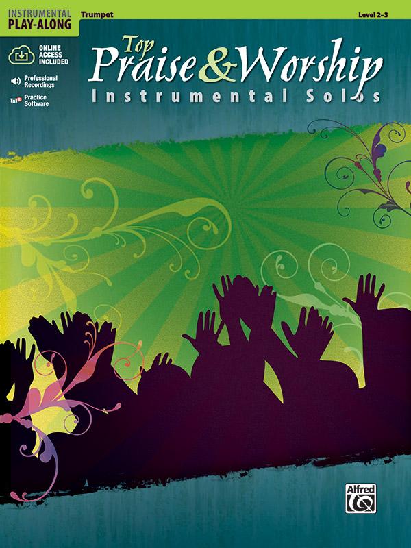 Top Praise & Worship (+CD): for trumpet