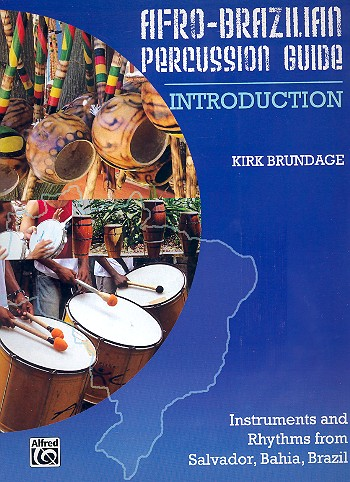 Afro-Brazilian Percussion Guide vol.1: Introduction