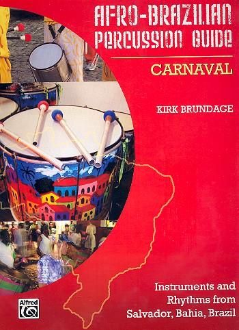 Afro-Brazilian Percussion Guide vol.2: Carnaval