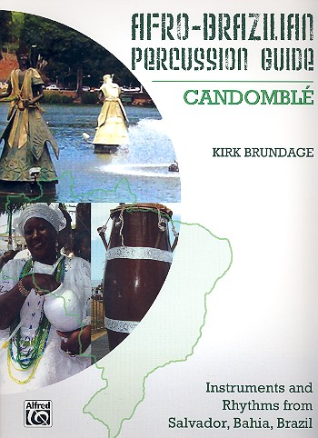 Afro-Brazilian Percussion Guide vol.3: Candomblé