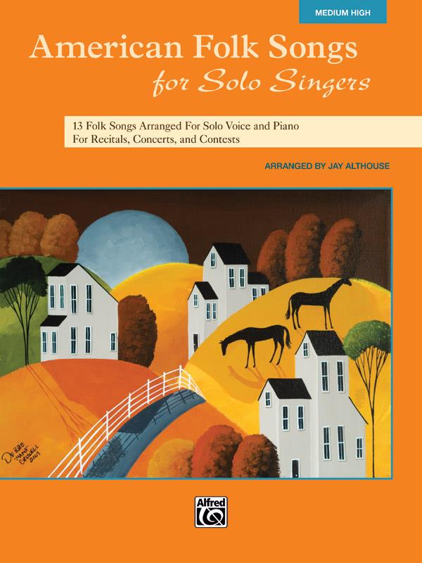 American Folk Songs for Solo Singers: for medium high voice and piano