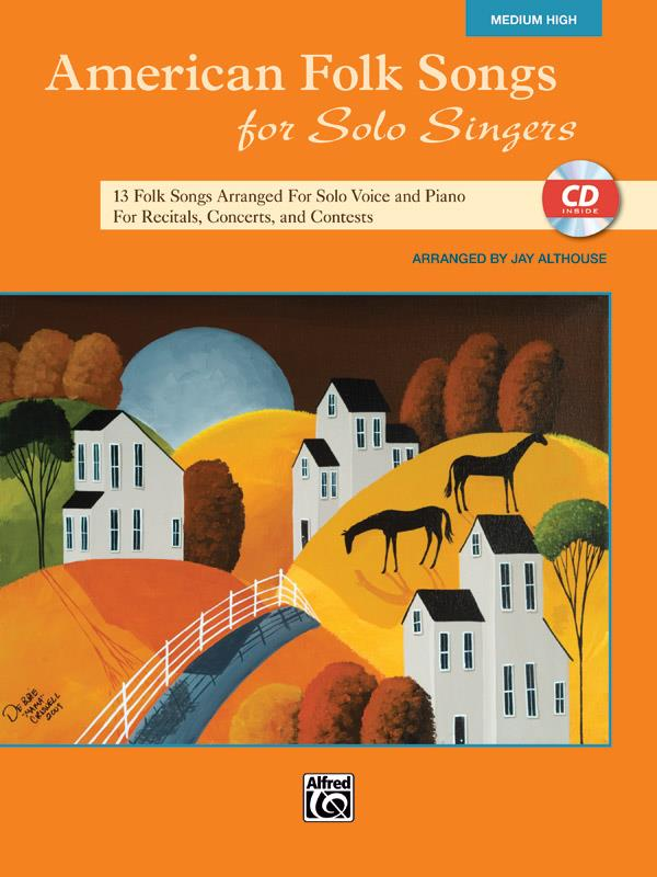 American Folk Songs for Solo Singers (+CD): for medium high voice and piano