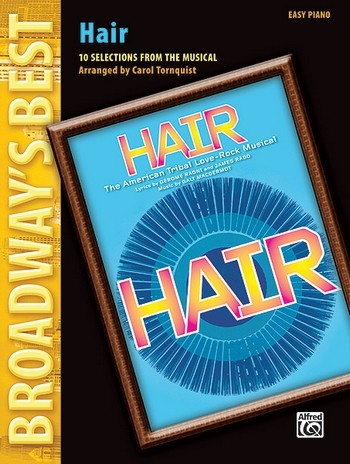 Hair: 10 Selections from the Musical for easy piano