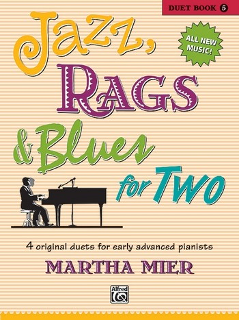 Mier, Martha - Jazz, Rags and Blues for two Duet Book