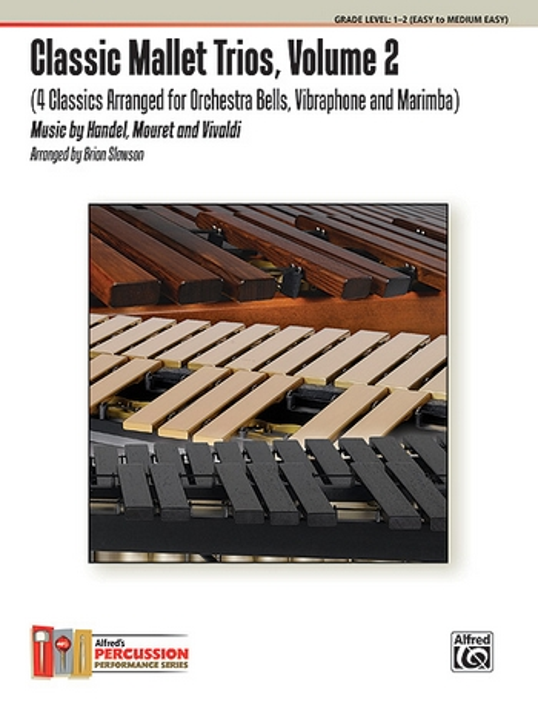 Classic Mallet Trios vol.2: for marimba, vibraphone and orchestra bells