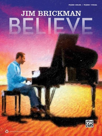 Believe: for piano (vocal/guitar)
