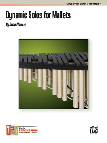 Dynamic Solos: for mallets