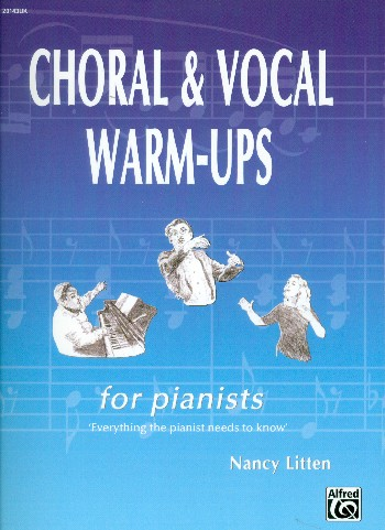 Choral & Vocal Warm-Ups for Pianists (en)