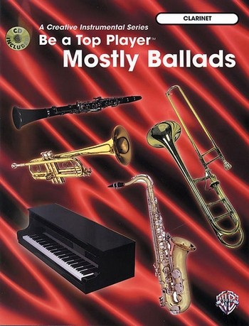 Be a Top Player (+CD): Mostly Ballads for clarinet