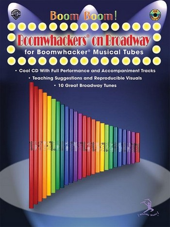 Boomwhackers on Broadway (+CD): Boom Boom for Boomwhacker musical tubes