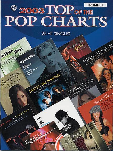 2003 Top of the Pop Charts (+CD): for trumpet