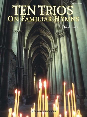 10 Trios On Familiar Hymns