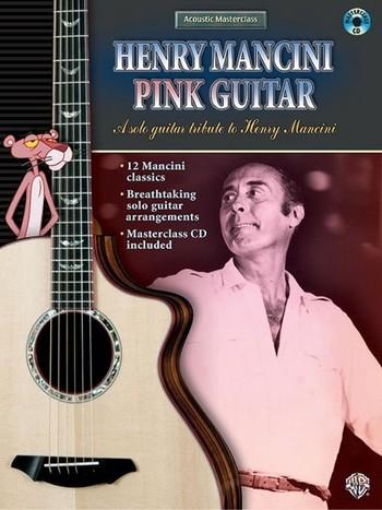 Henry Mancini: Pink guitar (+CD) A solo guitar tribute