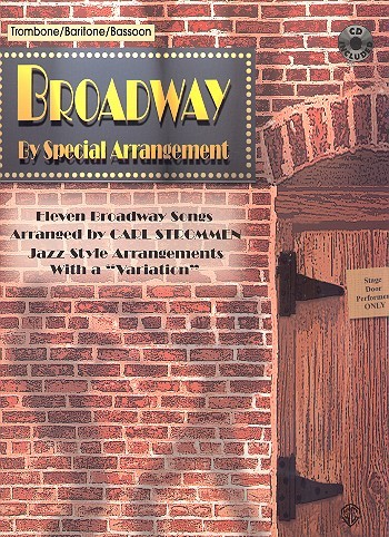 Broadway by special Arrangement (+CD): for trombone/ baritone / bassoon