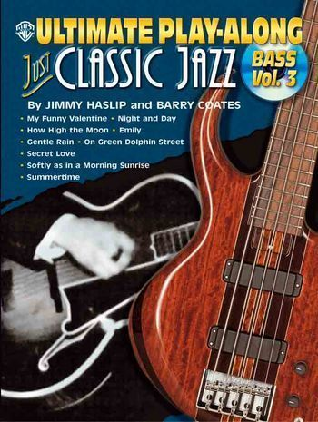 Just classic Jazz vol.3 (+CD): for bass songbook vocal/bass/tab