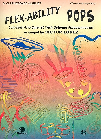 Flex-Ability Pops: for clarinet with optional accompaniment