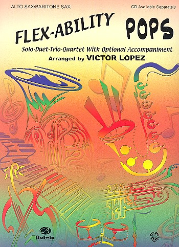 Flex-Ability Pops: for alto sax with optional accompaniment