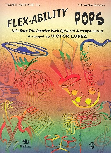 Flex-Ability Pops: for trumpet/baritone t.c. with optional accompaniment