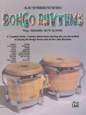 Authentic Bongo Rhythms: A complete study for bongo drums