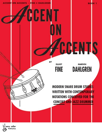 Accent on Accents vol.1: for snare drum