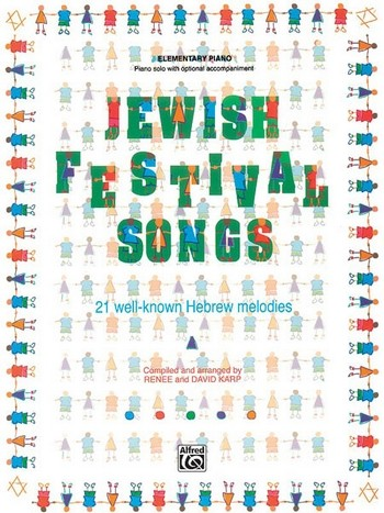 Jewish Festival Songs: 21 well- known hebrew melodies for easy piano