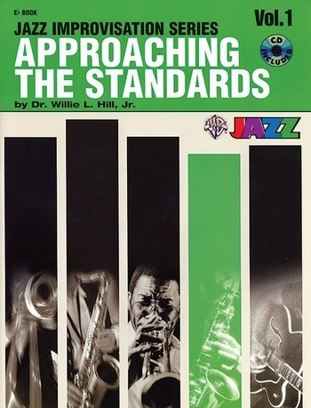 Approaching the Standards vol.1 (+CD): Jazz Improvisation for Eb