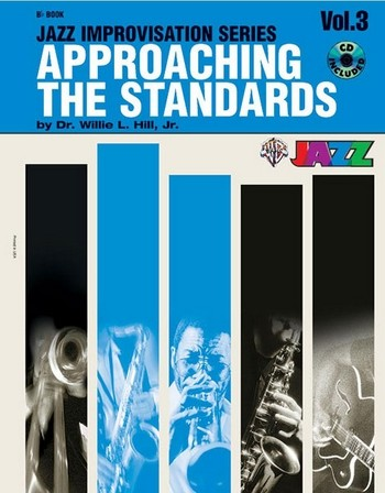 Approaching the standards vol.3 (+CD): jazz improvisation for bb instruments