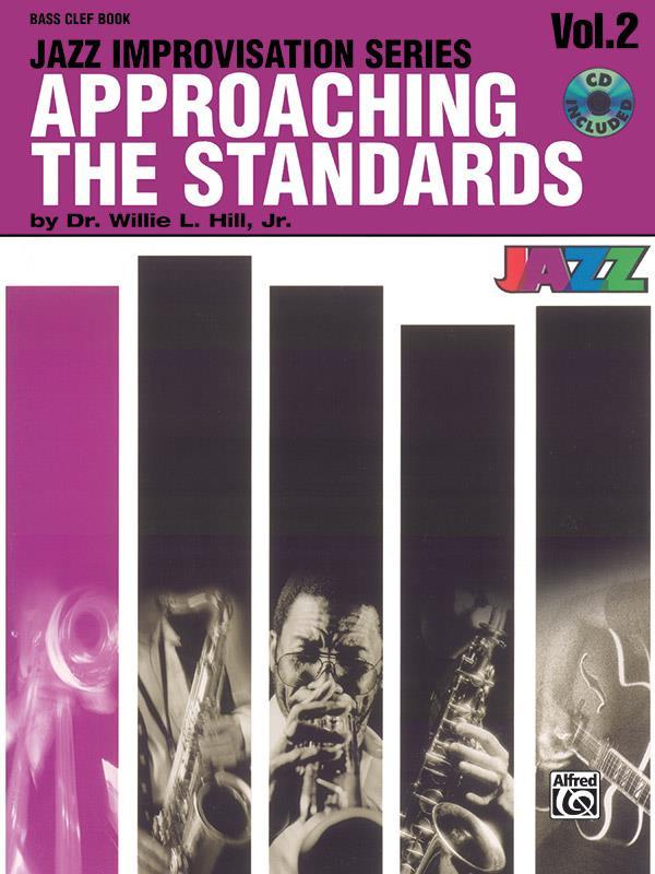 Approaching the Standards vol.2 (+CD): Jazz Improvisation for bass