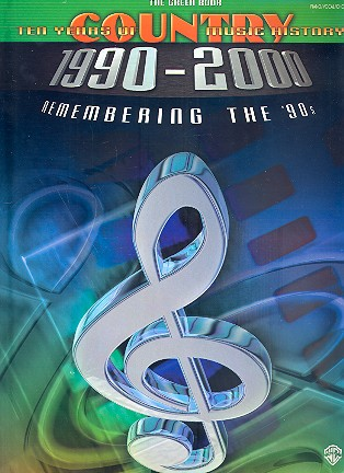 10 Years of Country Music History (1990-2000): the green book songbook piano (vocal/guitar)