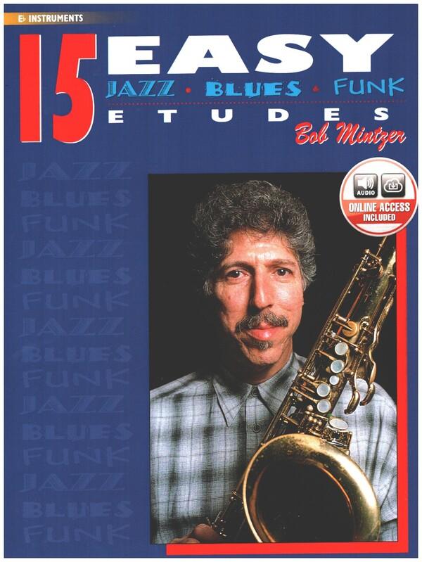 15 easy Jazz Blues and Funk Etudes (+CD): Eb instruments (alto sax)