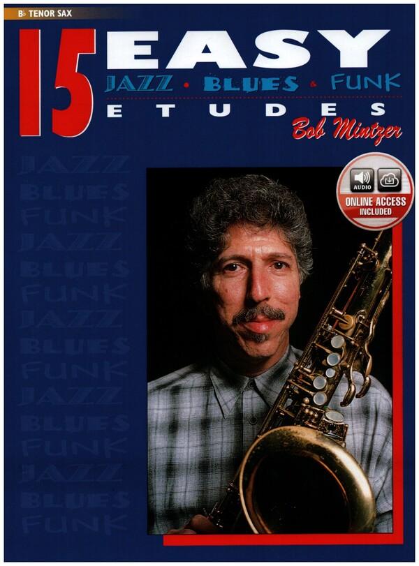 15 easy Jazz Blues and Funk Etudes (+CD): tenor sax