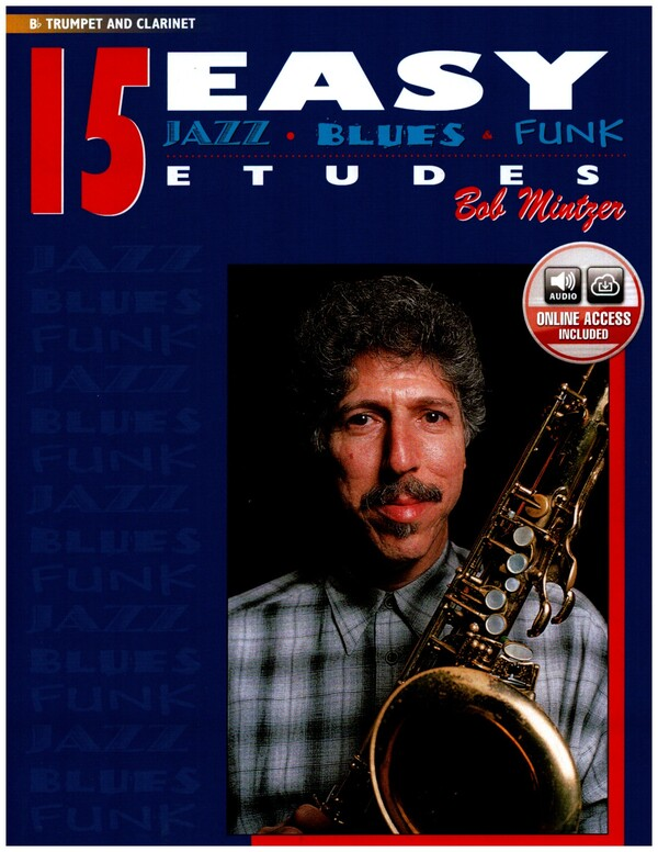 15 easy jazz blues and funk etudes (+CD): Bb trumpet and clarinet
