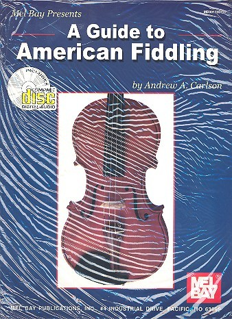 A Guide to American Fiddling (+CD): for Violin