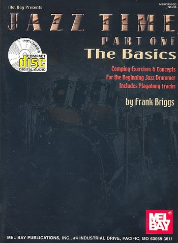 Jazz Time vol.1 - The Basics (+CD): for drumset
