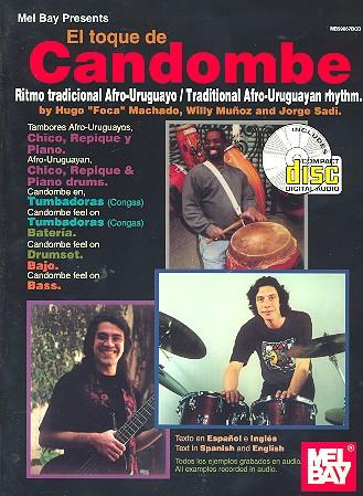 EL TOQUE DE CANDOMBE (+CD): RITMO TRADICIONAL AFRO-URUGUAYO