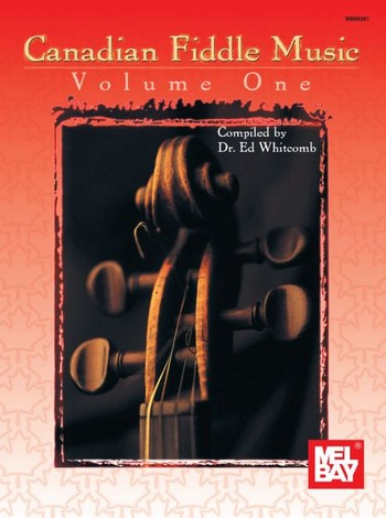 Canadian Fiddle Music vol.1: for violin