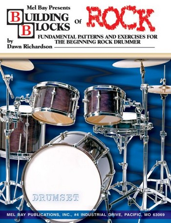 Building Blocks of Rock (+CD): for drumset