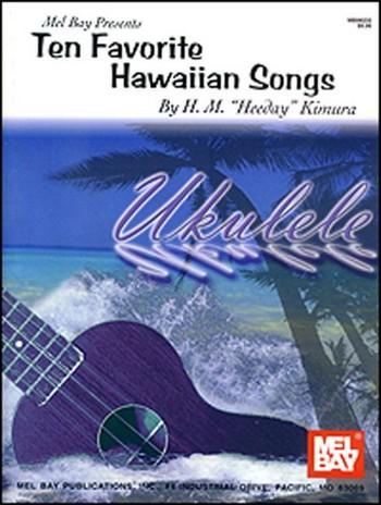 10 favorite Hawaiian Songs: for ukulele