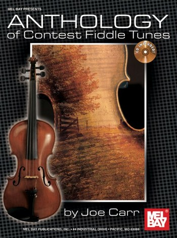 Anthology of Contest Fiddle Tunes (+CD): for violin