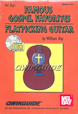 Famous Gospel Favorites (+CD): for flatpicking guitar