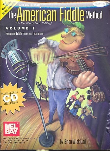 The American Fiddle Method vol.1 (+CD): vor violin