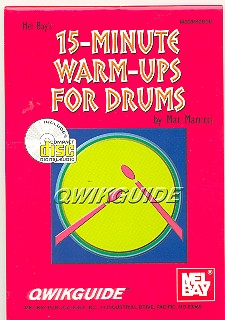 15-MINUTE WARM-UPS (+CD): FOR DRUMS