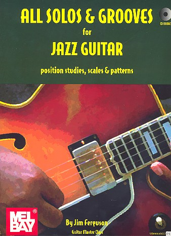 All Solos and Grooves (+CD): for jazz guitar