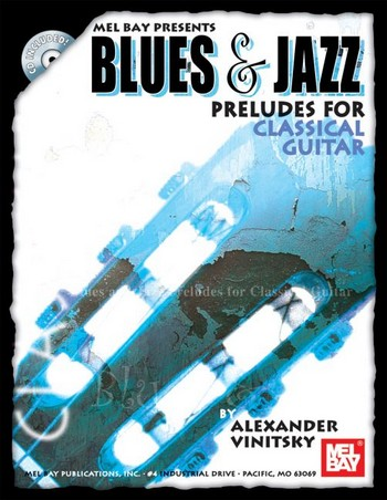 Blues and Jazz Preludes (+CD): for classical guitar
