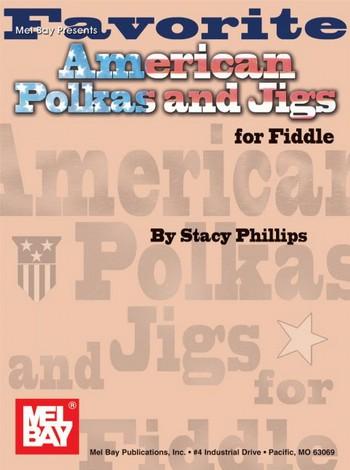 Favorite American Polkas & Jigs: for fiddle