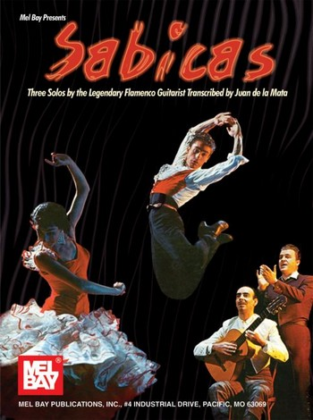 Sabicas: 3 Solos for flamenco guitar