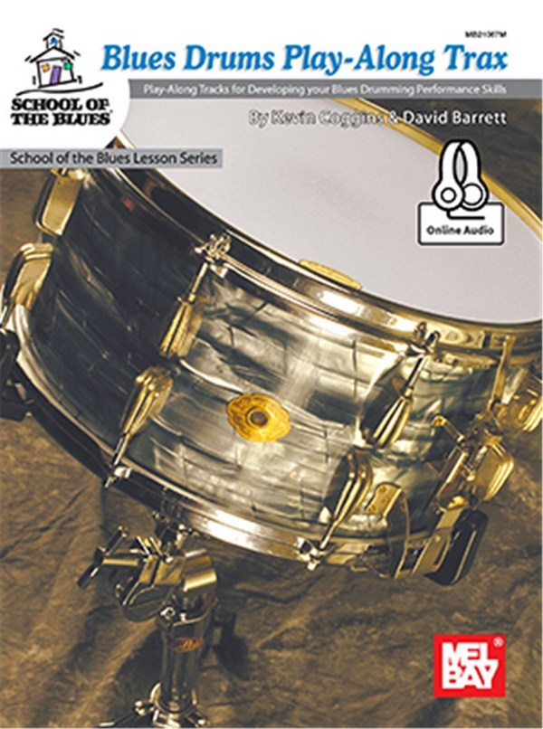 Blues Drums Playalong Tracks (+CD): School of the Blues Lesson Series