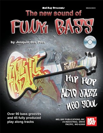 The new sound of funk bass (+CD)